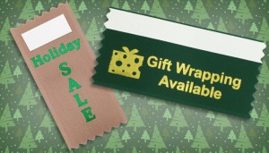 business ribbons can include custom badge ribbons for corporate holiday sales and promotions