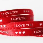 use custom ribbon rolls for a special valentine
