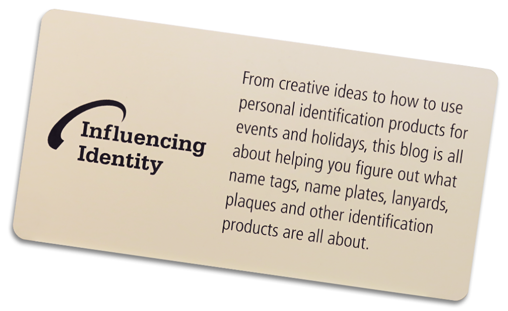 influencing identity name tag blog by coller industries incorporated