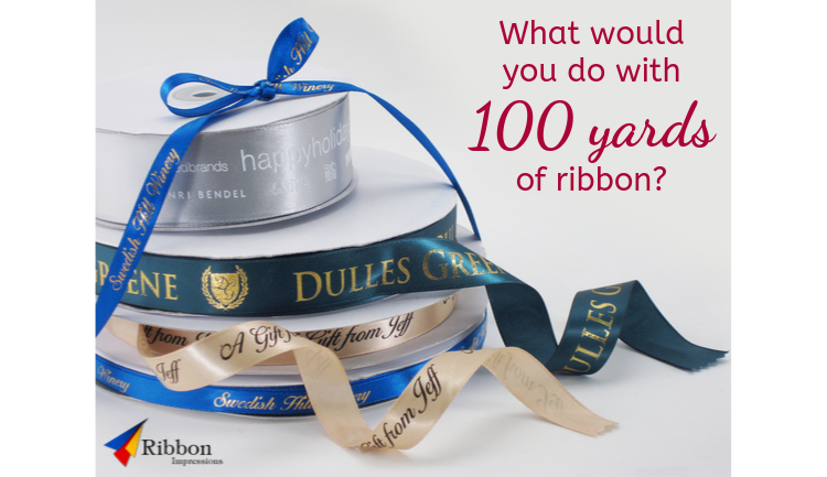 what would you do with 100 yards of ribbon
